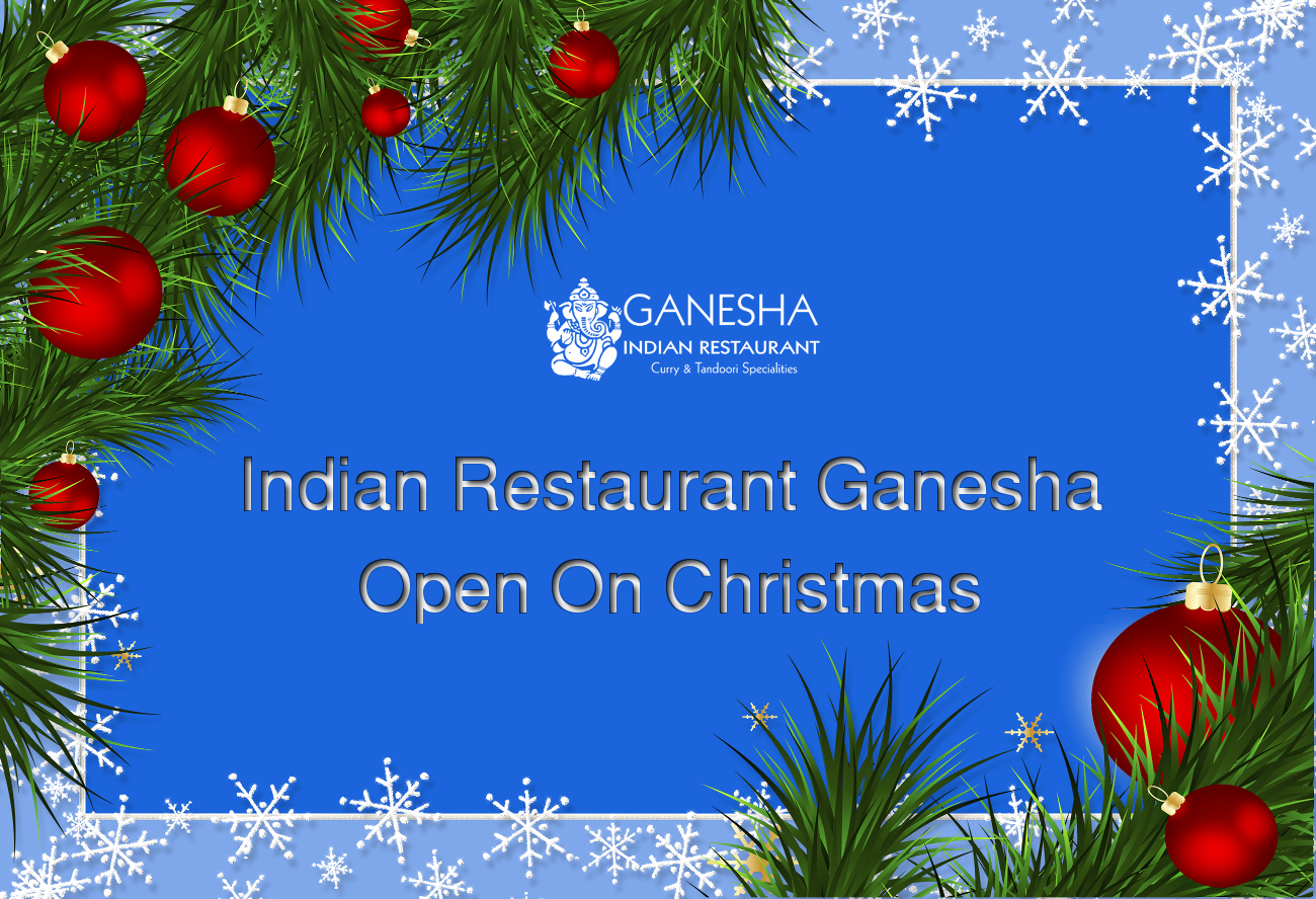 Indian Restaurant Open On Christmas