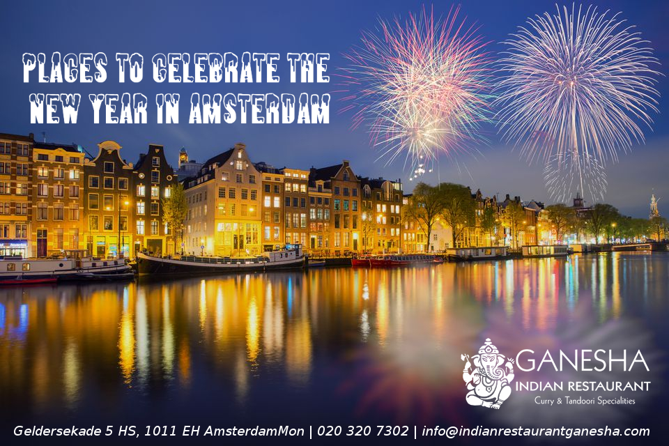 Places To Celebrate The New Year In Amsterdam